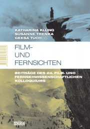 2013.Film- und Fernsichten