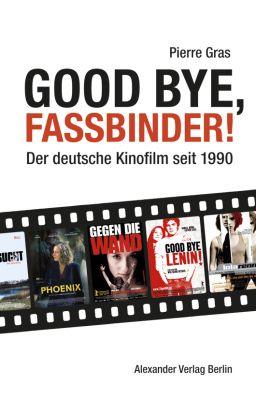 2014.Good Bye, Fassbinder