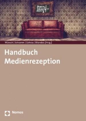 2014.Handbuch Medienrezeption
